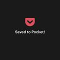 Pocket 7.14:保存完了画面がほぼ全画面表示になって、うざい…