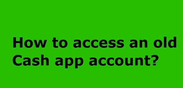 Access Old Cash App Account - Get into Account with in 2 Minutes Now