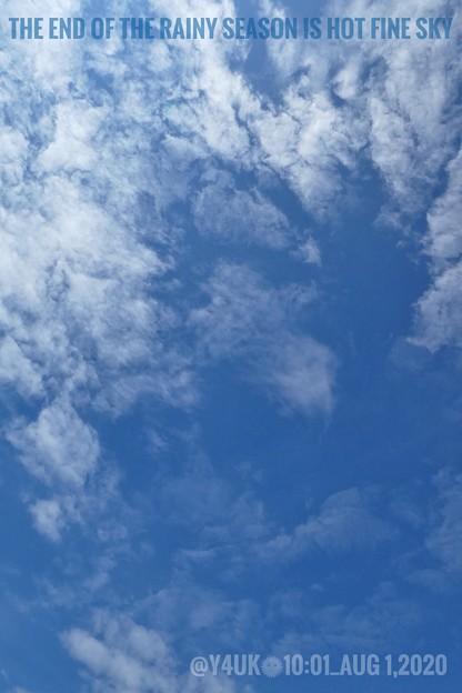 8.1_10:01 End of the Rainy Season is Hot Fine Blue Sky~7月豪雨が開け1日急に「関東甲信、東海地方が梅雨明け!8月に明けるのは関東甲信では13年」