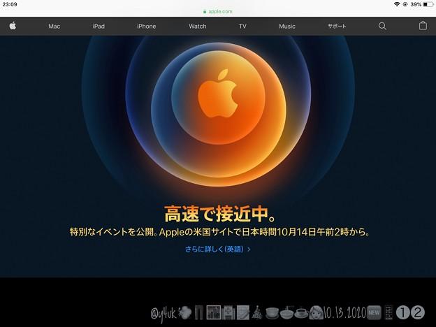 "Photos: 10.13_26:00今夜#AppleEvent ""New iPhone12(Pro, Pro Max, Mini, normal)""and more「高速で接近中14日午前2時から」Gパン通院夜外食"