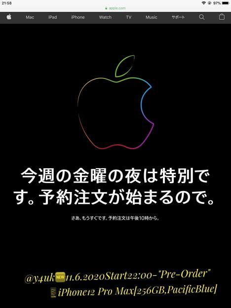 11.6_21:58メンテ画面「さあ、もうすぐです。午後10時から。今週の金曜の夜は特別です。予約注文が始まるので。」殺到Pre-Order#iPhone12ProMax&#iPhone12mini