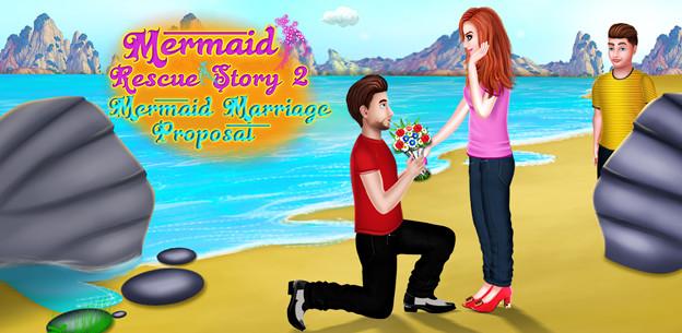 Mermaid Rescue Story2 - Mermaid Marriage Proposal