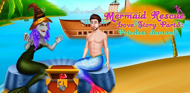 Mermaid Rescue Love Story Part3 Priceless Diamond