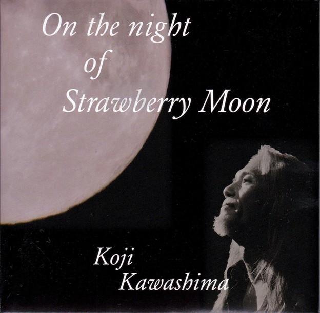 河嶋浩司-On the night of Strawberry Moon-1