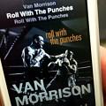 さ、きゃろーぱみゅぱみゅ・・・Van Morrison - Roll with the Punches4