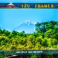 GreenForest  ~IZU FRAMES~