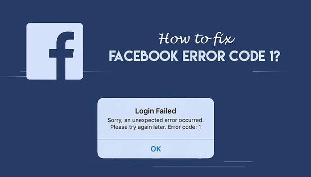 How to fix Facebook error code 1